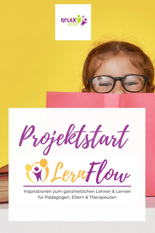Projektstart LernFlow Tipps zum ganzheitlichen Lernen